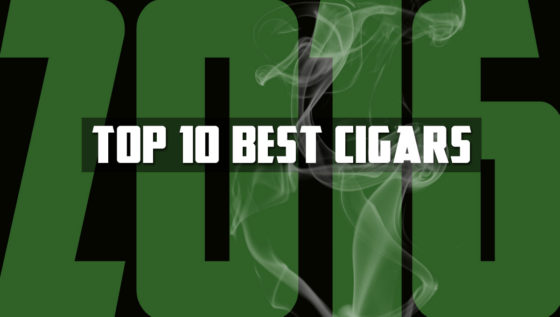 Top 10 Best Cigars Of 2016