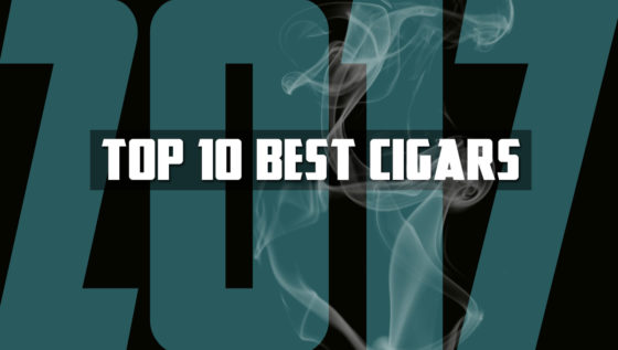 Top 10 Best Cigars Of 2017