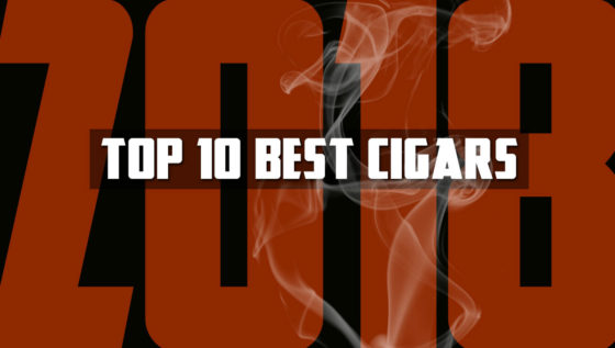 Top 10 Best Cigars Of 2018