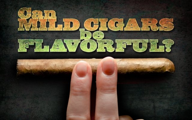 Cigar Q&A: Can Mild Cigars be Flavorful?