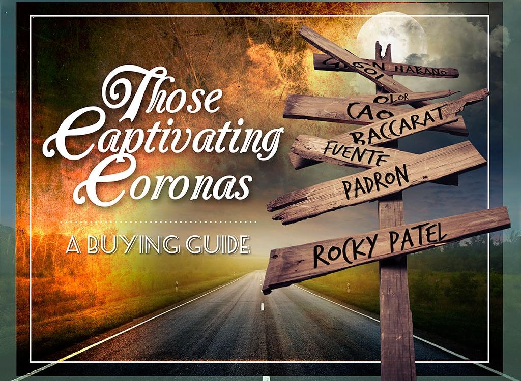 2010 CA Report: Corona Cigar Buying Guide