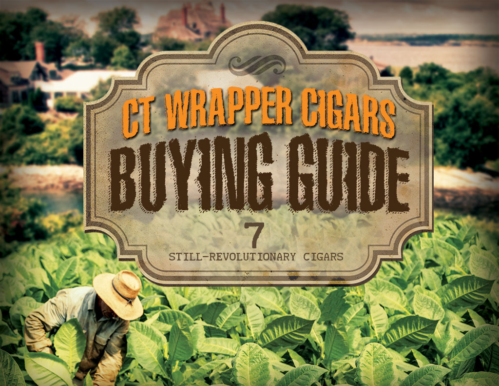 2010 CA Report: Connecticut Wrapper Cigars Buying Guide