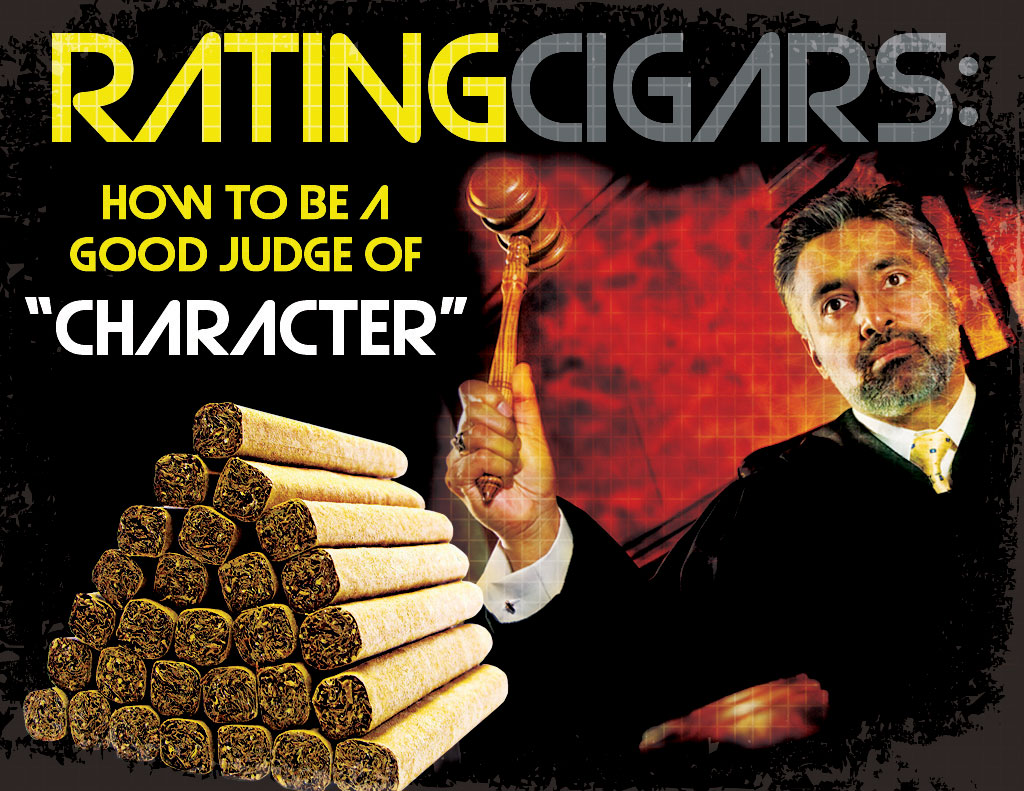 "Rating Cigars: How to be a good judge of ""character"""