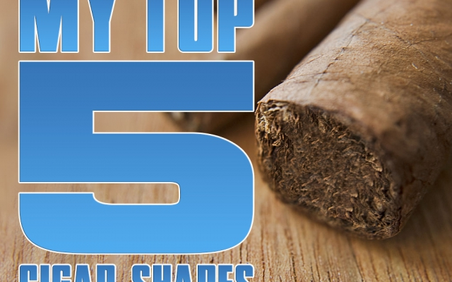 My Top 5 Cigar Shapes