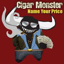 Name your Price at Cigar Monster