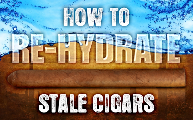 How to Re-Hydrate Stale Cigars