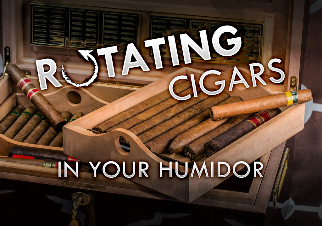 Rotating Cigars in Your Humidor
