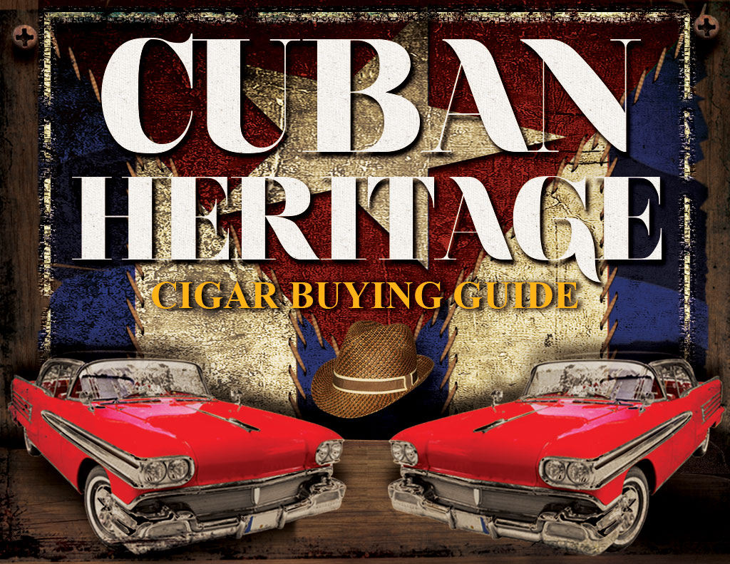 Cuban Heritage Cigars Buying Guide