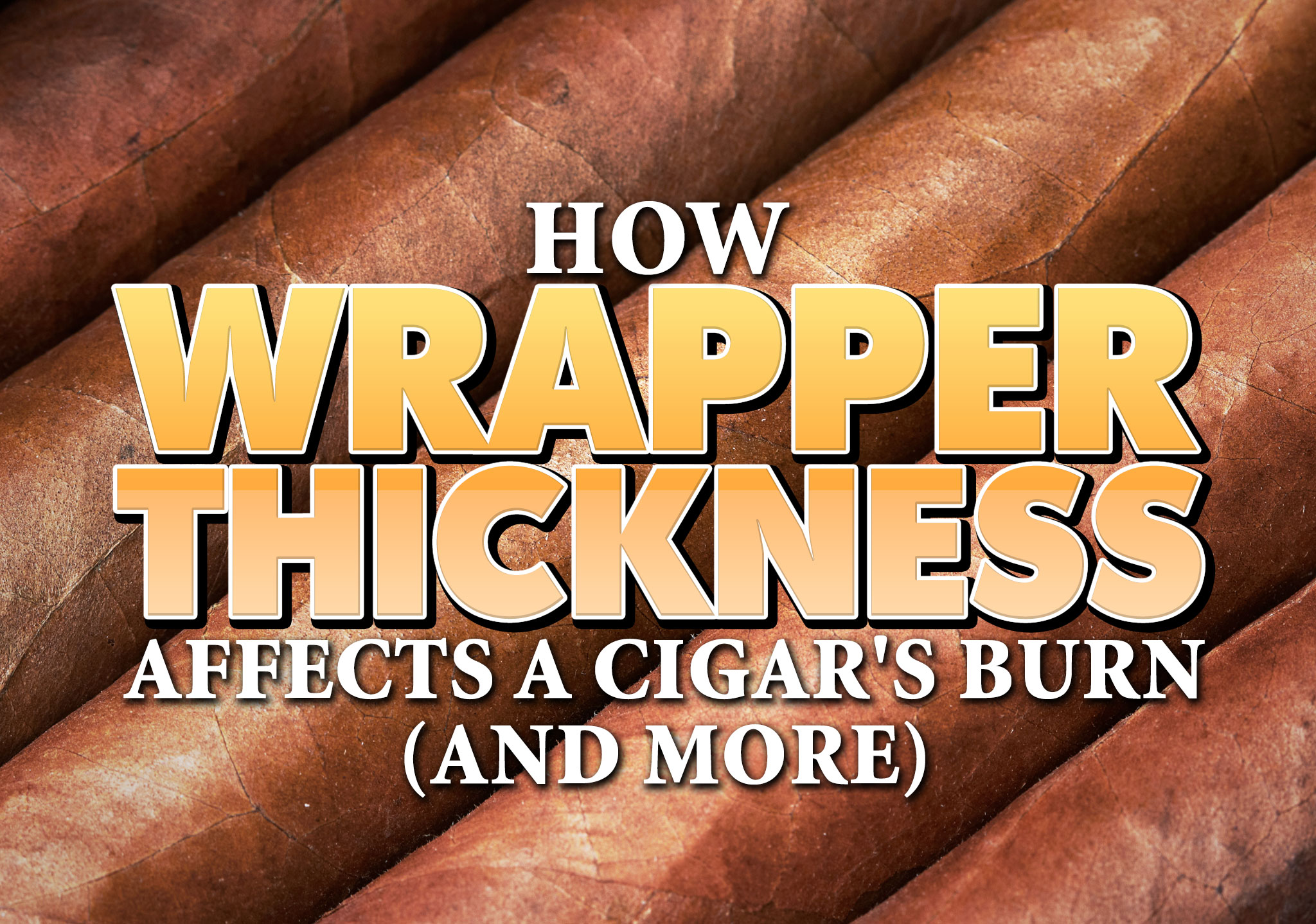 cigar wrapper thickness