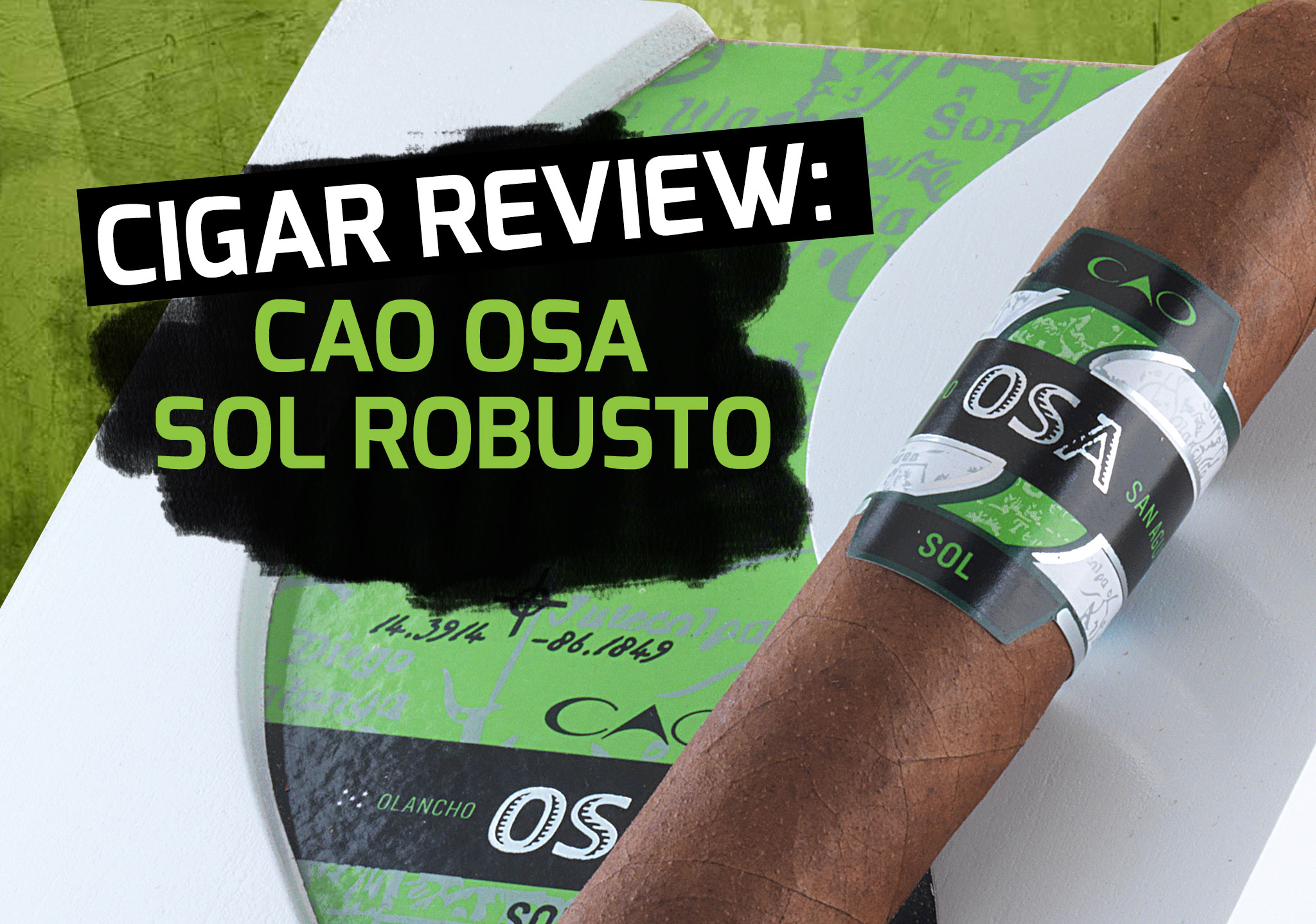 Cigar Review: CAO OSA Sol Robusto