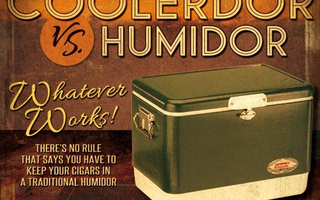 Coolerdors vs. Humidors