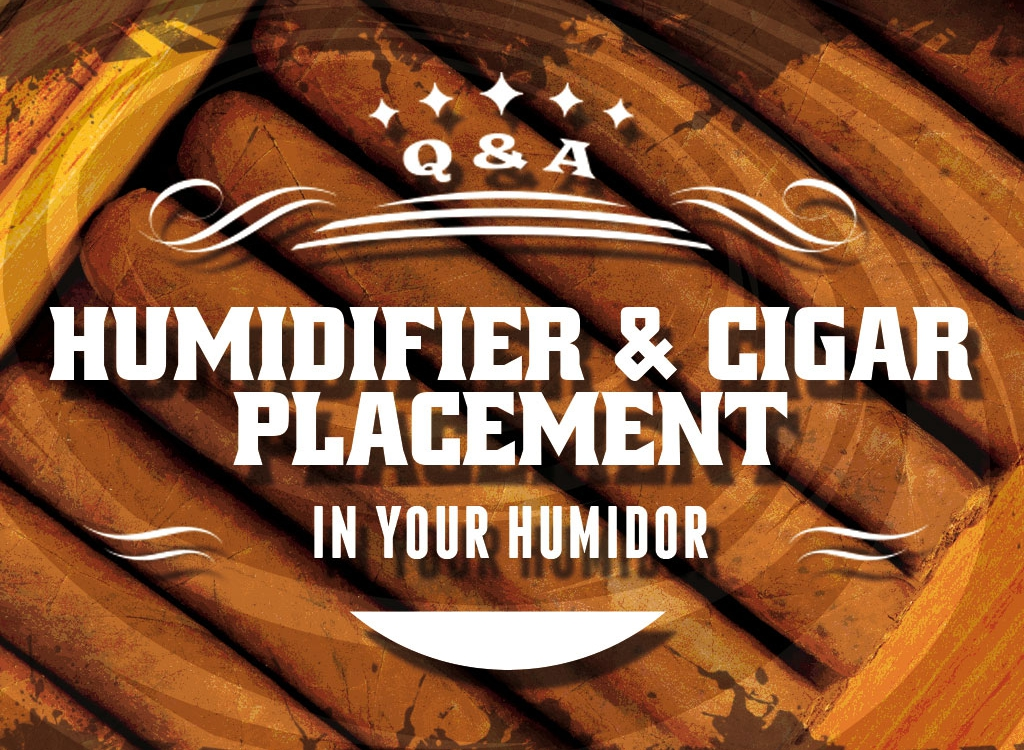 Humidifier and cigar placement in a cigar humidor
