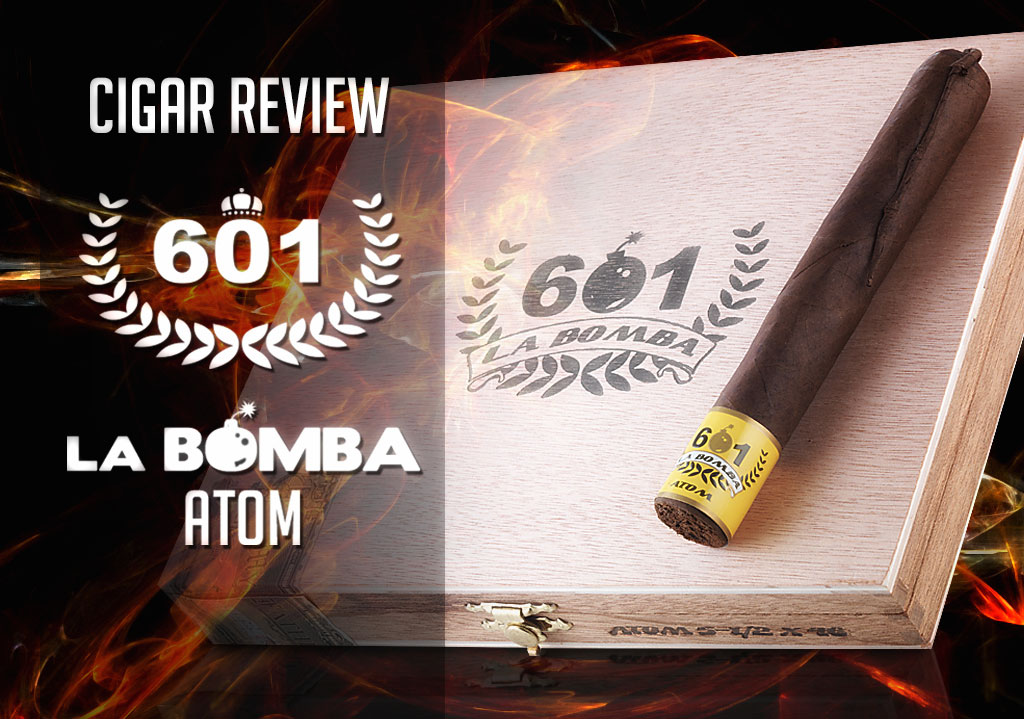 Atom: a 601 La Bomba Cigar Review