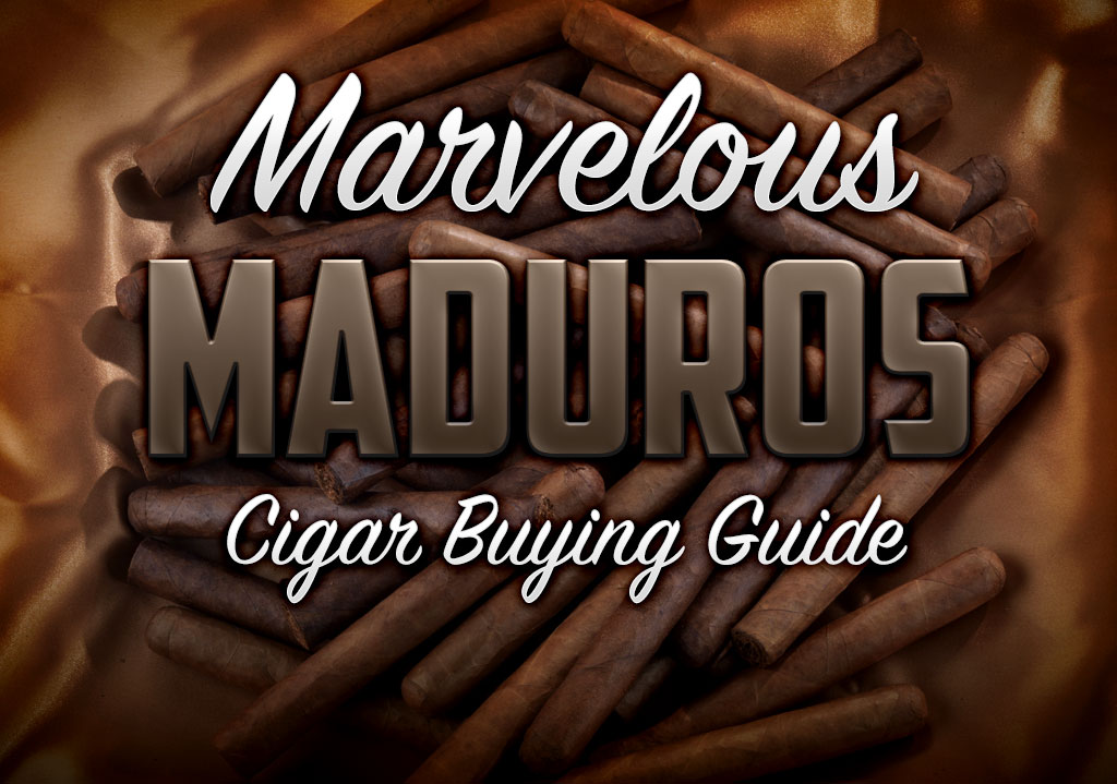 2014 CA Report: Maduro Cigar Buying Guide