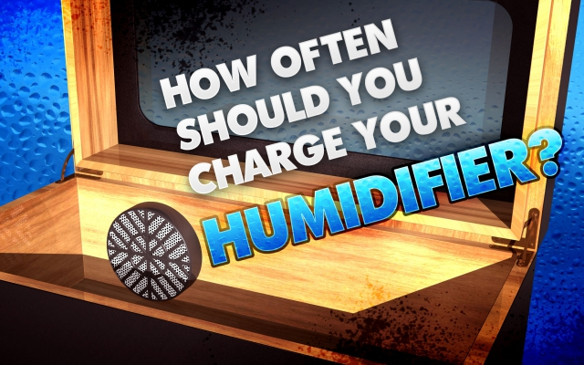 How Often Should You Charge Your Cigar Humidifier?