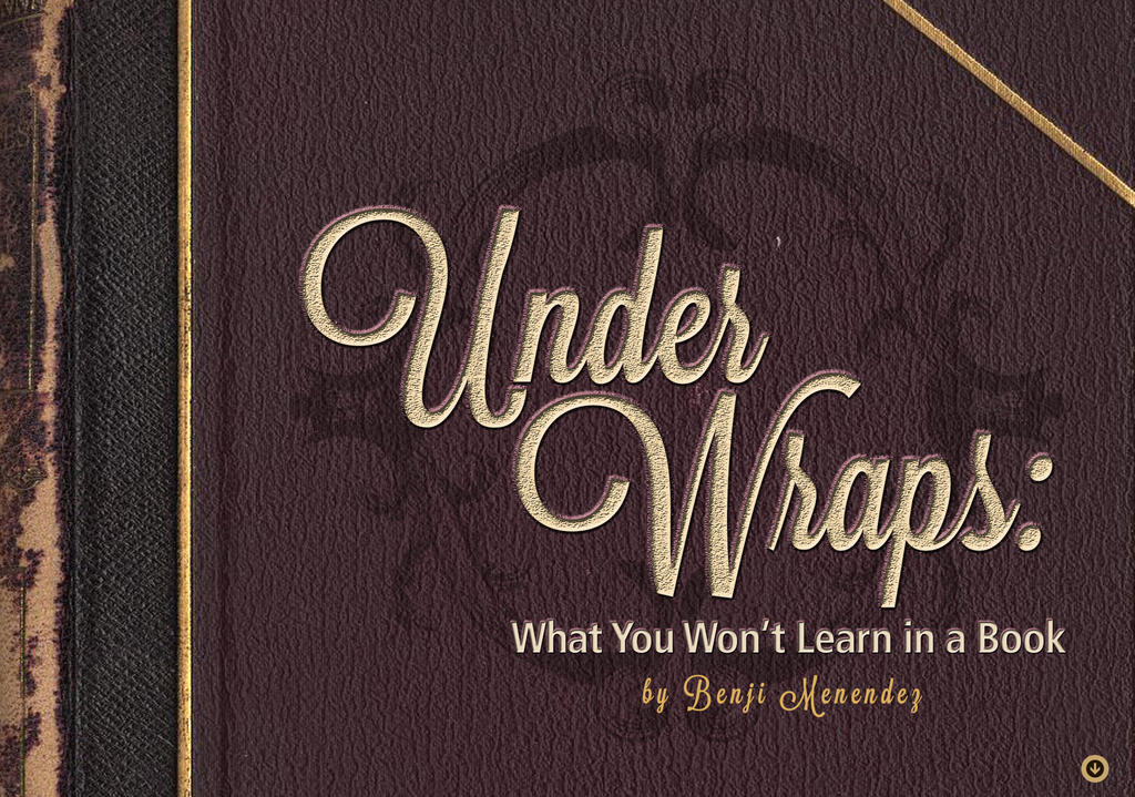 Under Wraps – with Benji Menendez