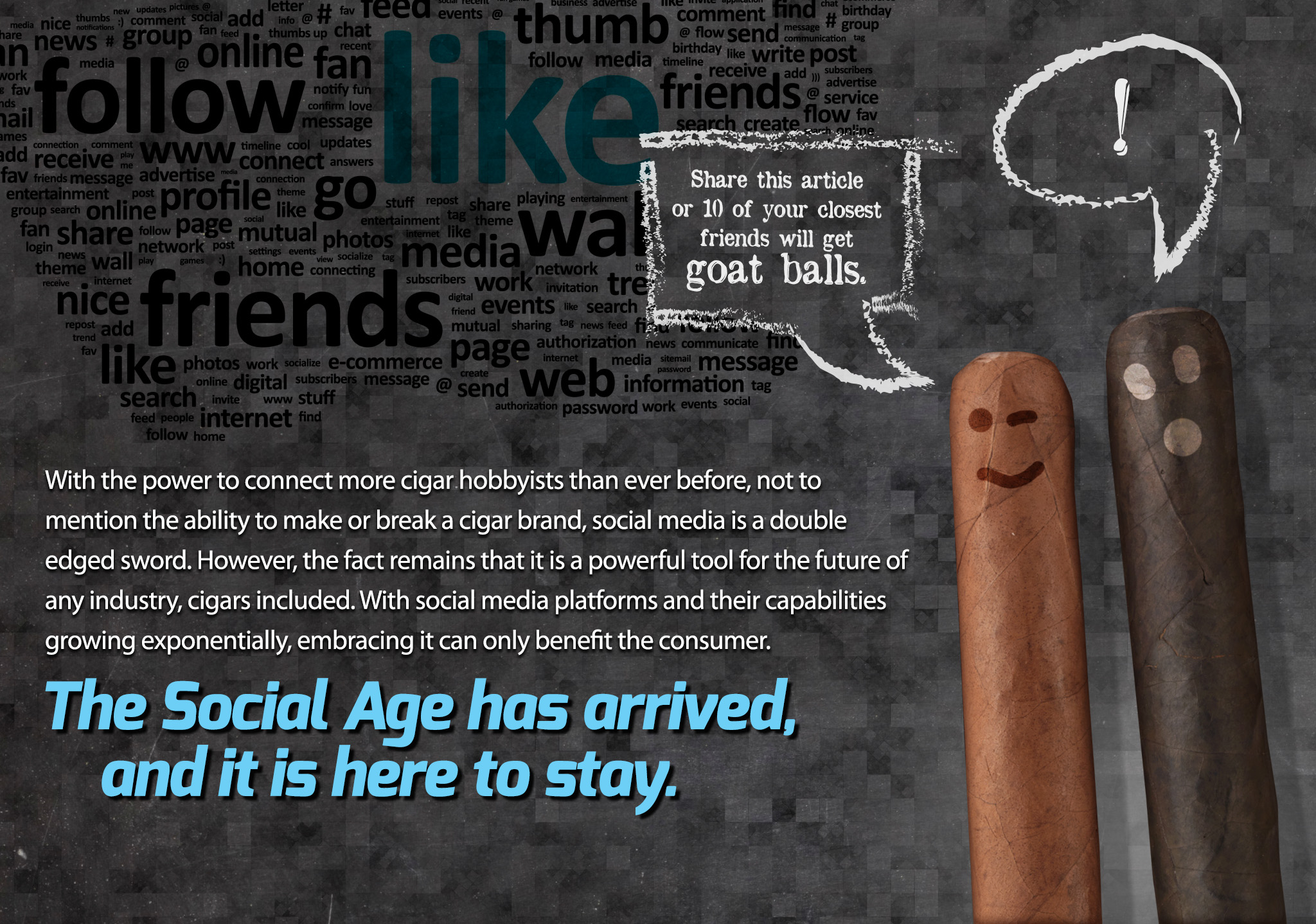 Social Media and Cigars have arrived