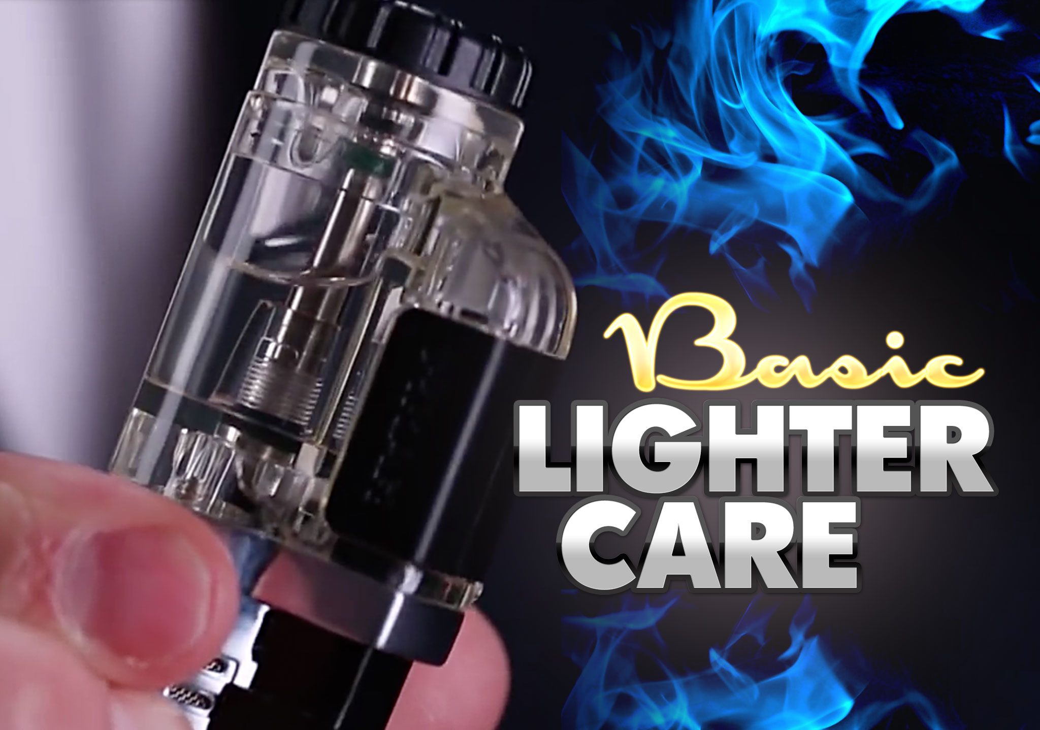 Basic Lighter Care