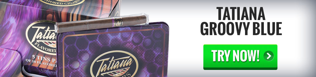 tatiana groovy blue cigars on sale
