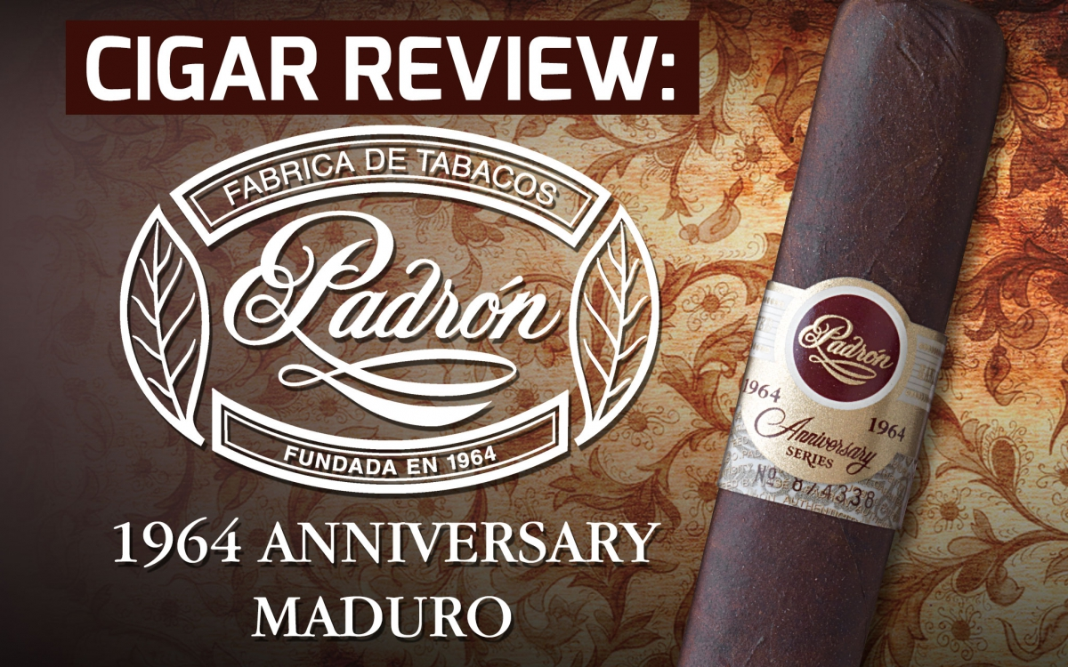 Padron 1964 Anniversary Maduro Cigar Review