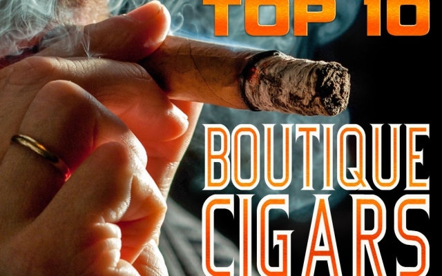 Top 10 Boutique Cigars