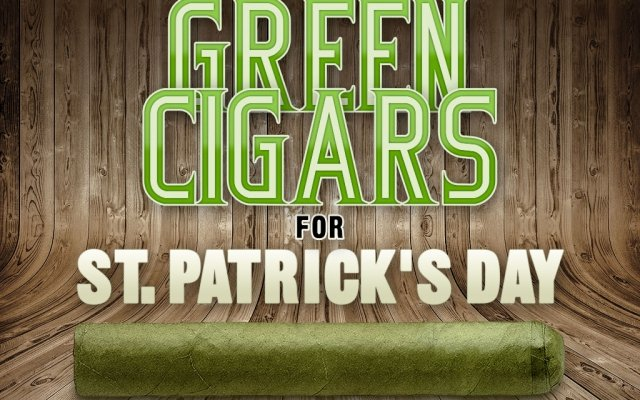 2014 CA Report: Green Cigars For St. Patrick's Day