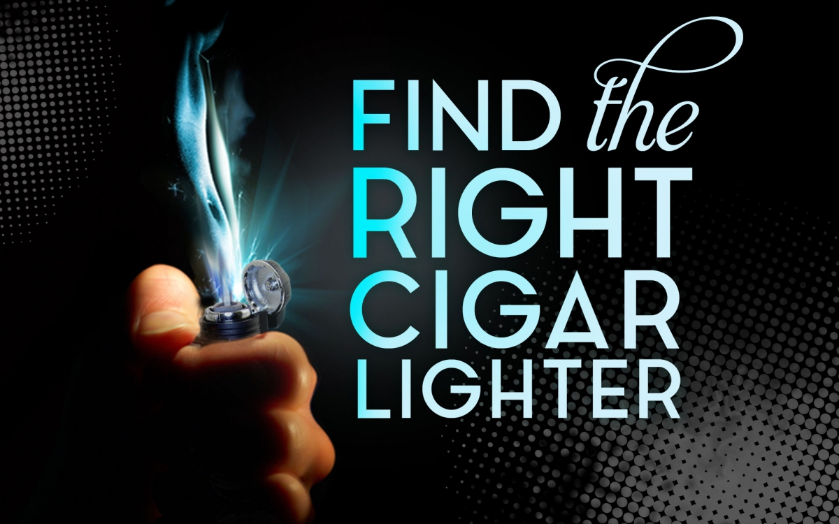 Find The Right Cigar Lighter
