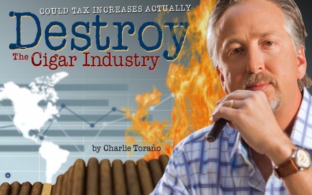 Making the Case: Could Tax Increases Actually Destroy the Cigar Industry?