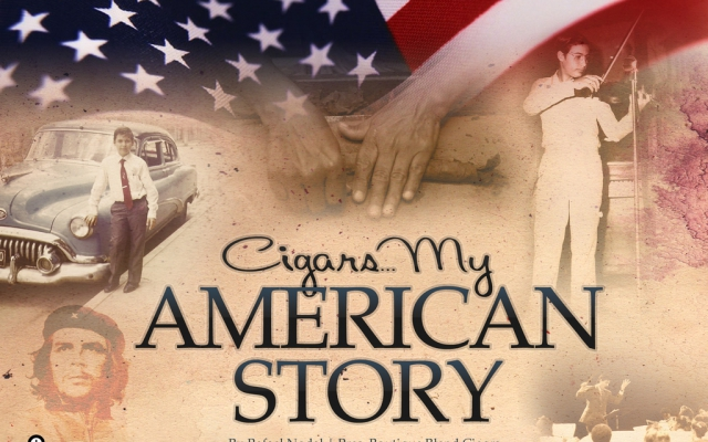 Cigars… My American Story