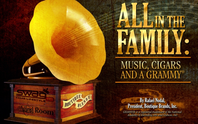 All in the family: Music, Cigars, and a Grammy