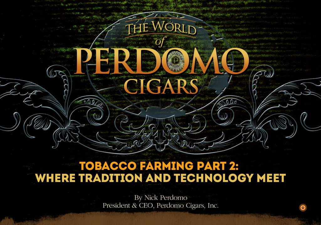 Tobacco Farming Part 2: Where tradition and technology meet