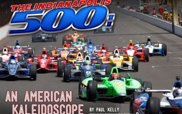 The Indianapolis 500: An American Kaleidoscope