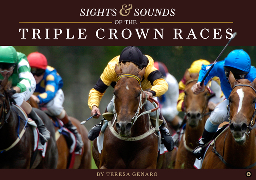 Sights & Sounds of the Triple Crown Races