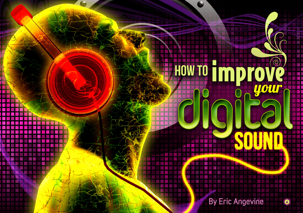 to improve your digital sound