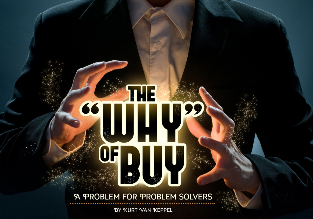 "The ""Why of Buy"" – a Problem for Problem Solvers"