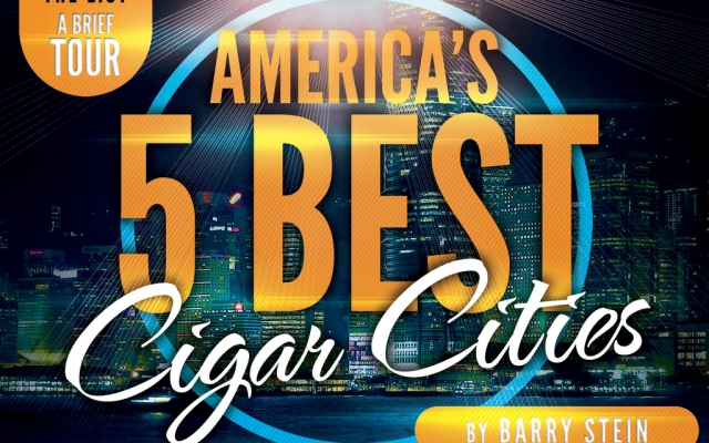 America's 5 Best Cigar Cities