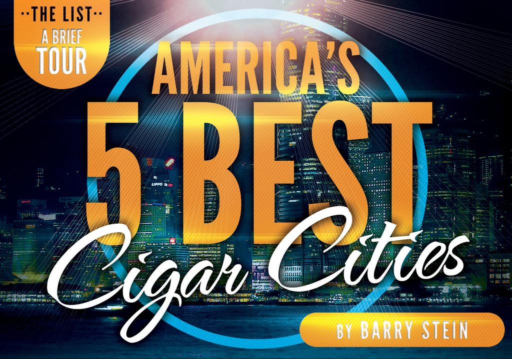 America's 5 Best Cigar Cities