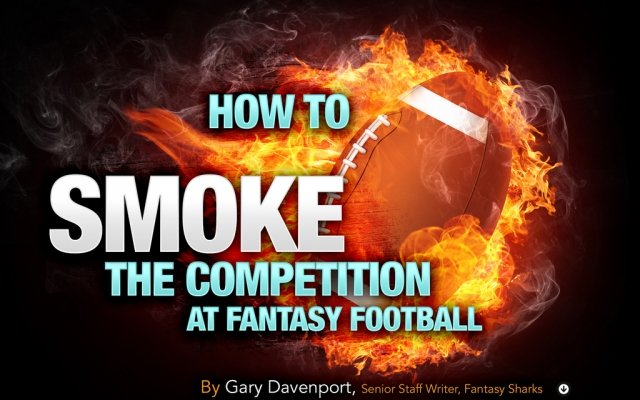 How to Smoke the Competition in Fantasy Football