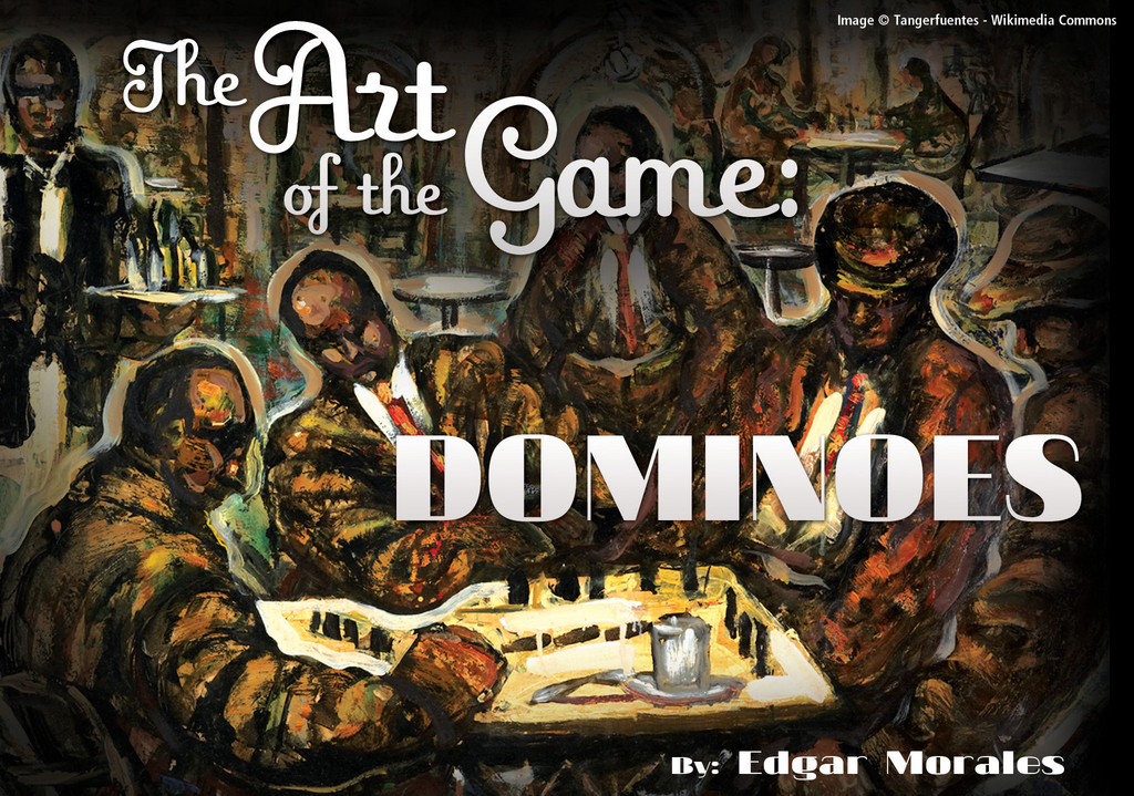 The Art of the Game: Dominoes