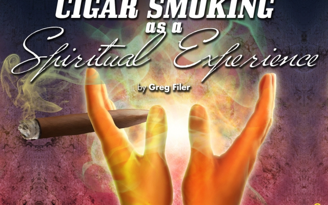 Cigar Smoking as a Spiritual Experience