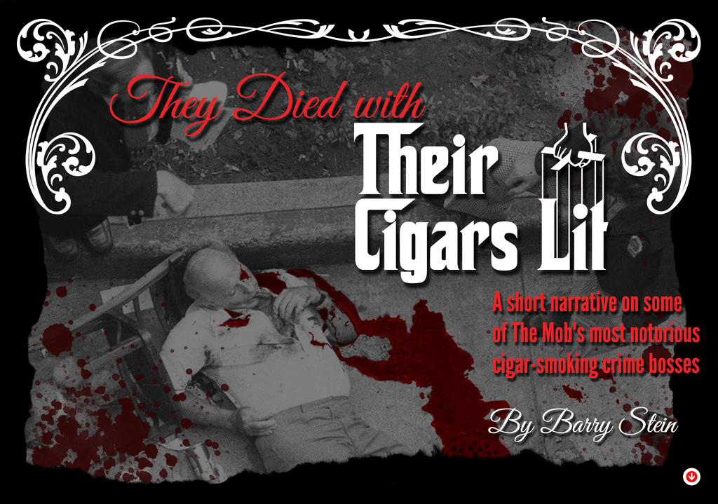 Cigar Smoking Mobsters: They Died with their Cigars Lit