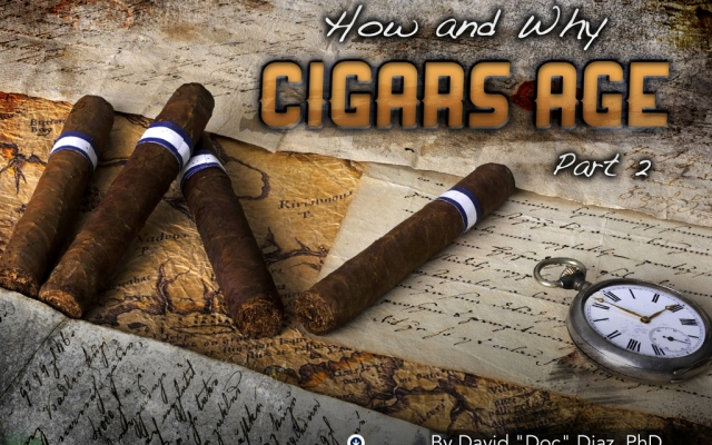 How and Why Cigar Age Part 2