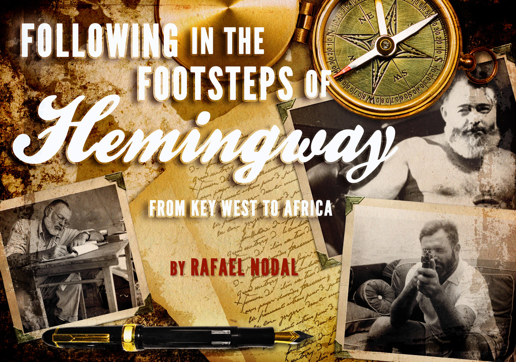 Following in the Footsteps of Hemingway: From Key West to Africa