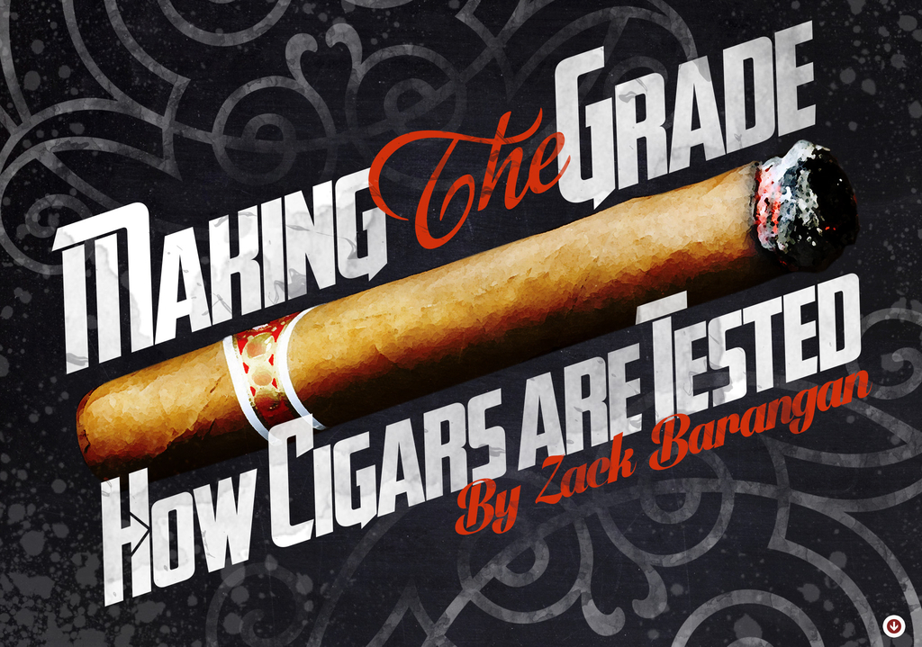 Making the Grade: How Cigars are Tested