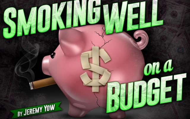 Cigar Smoking on a Budget