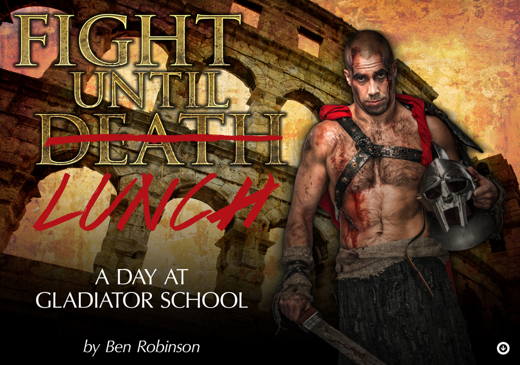 Fight Until Lunch: A Day At Gladiator School