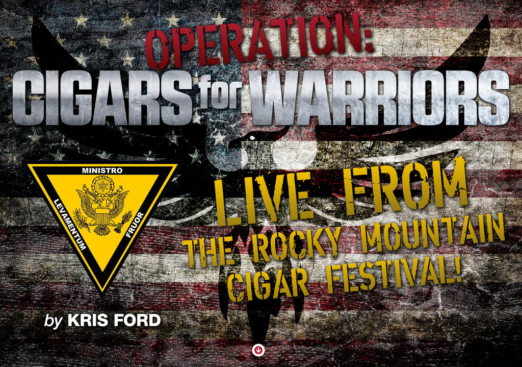 Cigars for Warriors - Live from The Rocky Mountain Cigar Festival