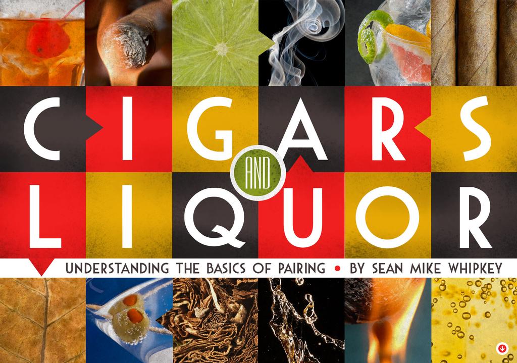 Cigars and Liquor: Understanding the Basics of Pairing