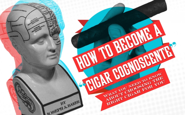 How To Become a Cigar Cognoscente