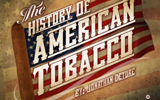 The History of American Tobacco